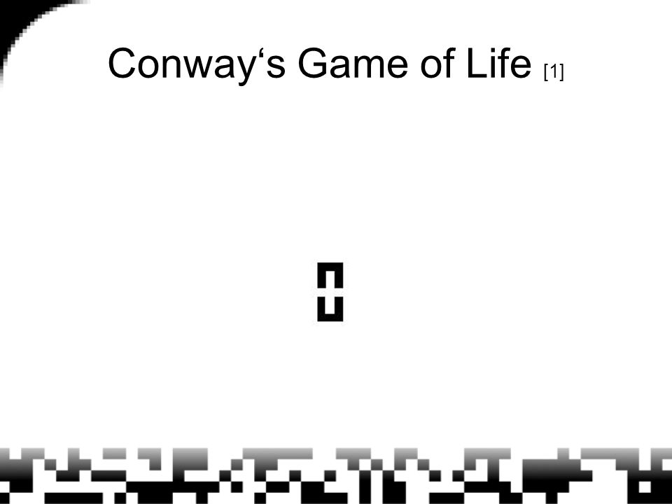Conway's Game of Life [1]